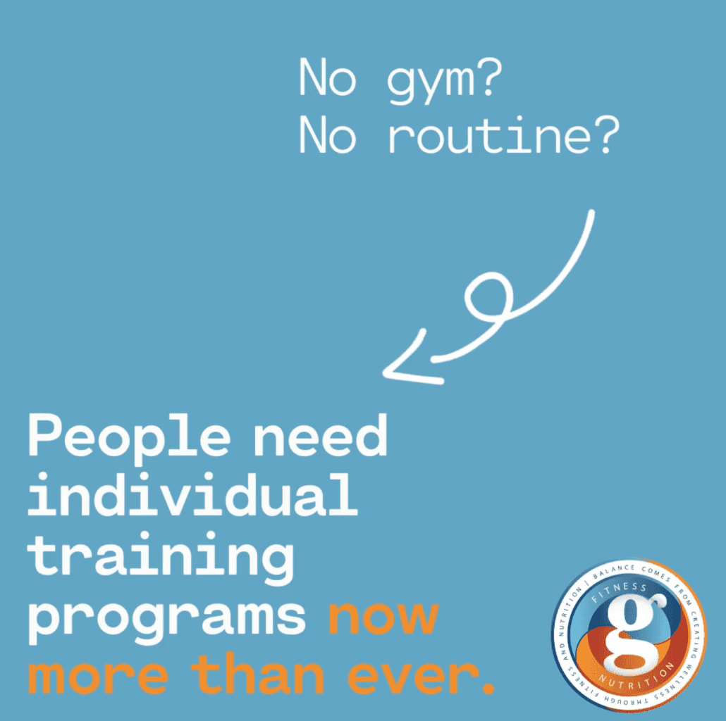 People need individual training programs now more than ever.